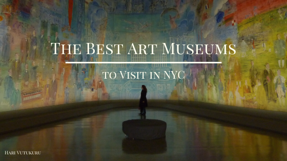 The Best Art Museums to Visit in NYC